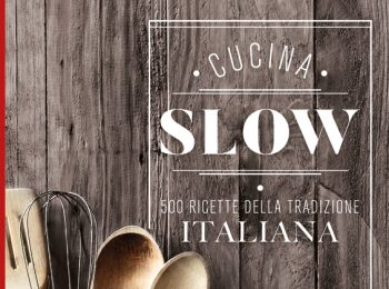 Cucina slow è la strenna libraria di Slow Food
