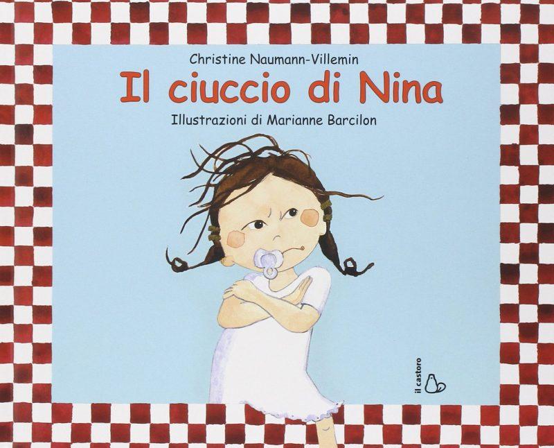 Il ciuccio di Nina - libro per togliere il ciuccio
