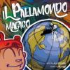 il-pallamondo-magico-full
