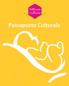 Passaporto Culturale Nati con la cultura