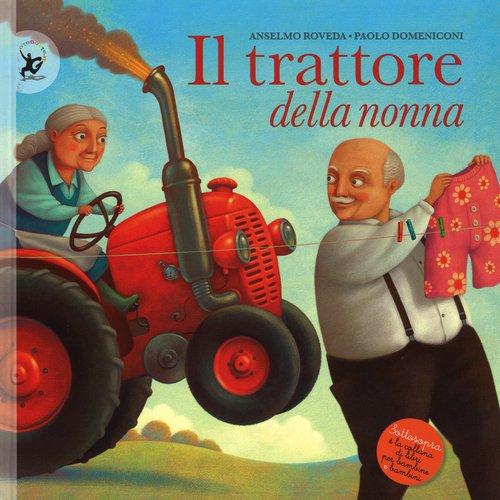 libri per bambine - il trattore della nonna
